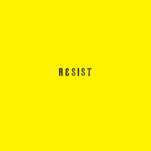 Resist by Josh Wink