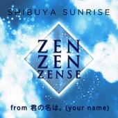 Zen Zen Zense (From