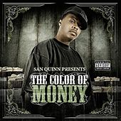 The Color of Money by San Quinn
