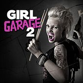 Girl Garage 2 von Various Artists