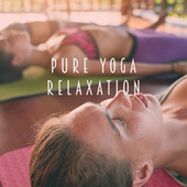 Pure Yoga Relaxation de Various Artists