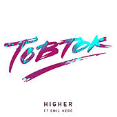 Higher (Remixes) von Tobtok