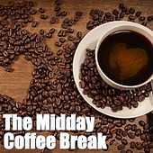 The Midday Coffee Break by Various Artists