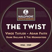 The Twist (Parlophone Records Hits & Singles 1958 - 1959) di Various Artists