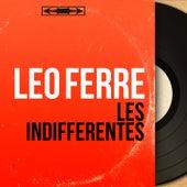Les indifférentes (Mono Version) de Leo Ferre