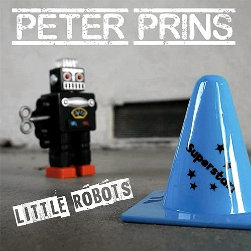 Little Robots by Peter Prins