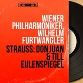 Strauss: Don Juan & Till Eulenspiegel (Mono Version) by Wilhelm Furtwängler