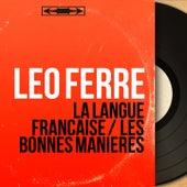 La langue française / Les bonnes manières (Mono Version) de Leo Ferre