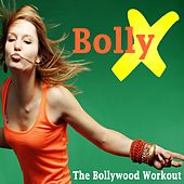 Bollyx (The 140 Bpm Bollywood Workout) & DJ Mix von The Allstars