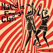 Othering by Naked In English Class