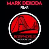 Fear de Mark Dekoda