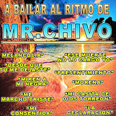A Bailar Al Ritmo by Mister Chivo