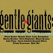 Gentle Giants: The Songs of Don Williams by Various Artists