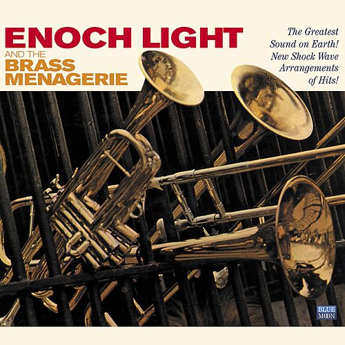 Enoch Light and the Brass Menagerie by Enoch Light