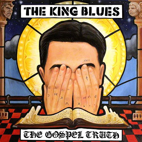 The Gospel Truth di The King Blues