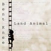 Land Animal by Bent Knee