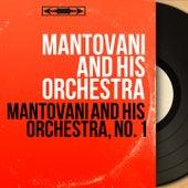 Mantovani and His Orchestra, No. 1 (Mono Version) von Mantovani & His Orchestra