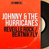 Reveille Rock / Beatnik Fly (Mono Version) de Johnny & The Hurricanes