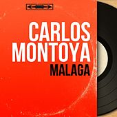 Málaga (Mono Version) by Carlos Montoya