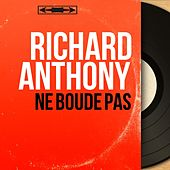 Ne boude pas (Mono Version) by Richard Anthony