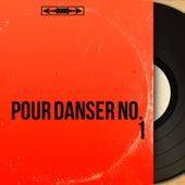Pour danser no. 1 (Mono version) de Various Artists