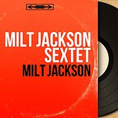 Milt Jackson (Mono Version) by Milt Jackson