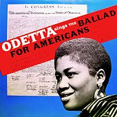 Odetta Sings the Ballad for Americans and Other American Ballads by Odetta
