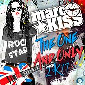 The One and Only 2K17 by Marc Kiss