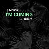 I'm Coming de Dj Mouss