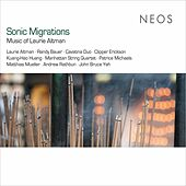 Laurie Altman: Sonic Migrations by Various Artists