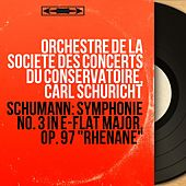 Schumann: Symphonie No. 3 in E-Flat Major, Op. 97