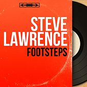 Footsteps (Mono Version) by Steve Lawrence