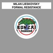 Formal Resistance by Milan Lieskovsky