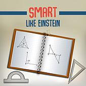 Smart Like Einstein – Classical Music for Babies, Stimulate Cogniive Development, Music for Baby by Baby Mozart Orchestra