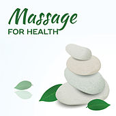 Massage for Health – Relaxing Music, Calming Sounds of Nature, Massage Tribe, Spa de Massage Tribe