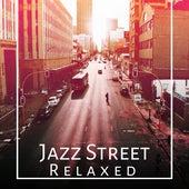 Jazz Street Relaxed – Best Instrumental Jazz 2017, Smooth Jazz, Relaxing Jazz by Unspecified