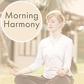 Morning Harmony – Start Day With Good Vibes of Nature, New Age, Relaxing Music by Reiki