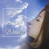 Soft Sleep Waves – Relaxing Music to Fall Asleep, Inner Calmness, Spirit Rest, Night Sounds for Deep Sleep by Sleep Sound Library