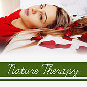Nature Therapy – Spa Music, Deep Relief, Zen, Pure Mind, Healing Sounds for Relaxation, Massage, Wellness, Spa Dreams, Stress Free by Relaxing Spa Music