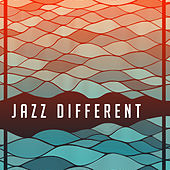Jazz Different – Best Jazz 2017, Modern Jazz Music, Full Album of Intrumental Sounds by Acoustic Hits