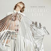 Electric Love by Serena Ryder