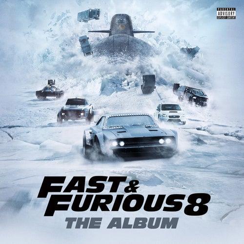 Fast & Furious 8: The Album di Various Artists