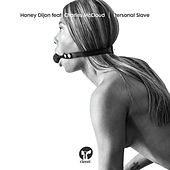 Personal Slave (feat. Charles McCloud) by Honey Dijon