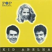 Pop Brasil by Kid Abelha