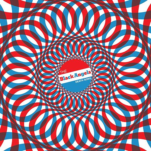 Death Song by The Black Angels