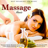 Massage Music: Relaxing Piano and Nature Sounds for Spa and Massage Stress Relief Sleeping Music Yoga Meditation and Studying Music de Best Relaxing SPA Music