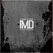 Hour Glass by In My Disguise