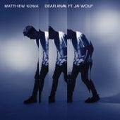 Dear Ana by Matthew Koma