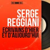 Écrivains d'hier et d'aujourd'hui (Mono version) von Serge Reggiani