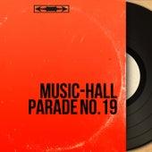 Music-Hall Parade No.19 (Mono Version) von Various Artists
